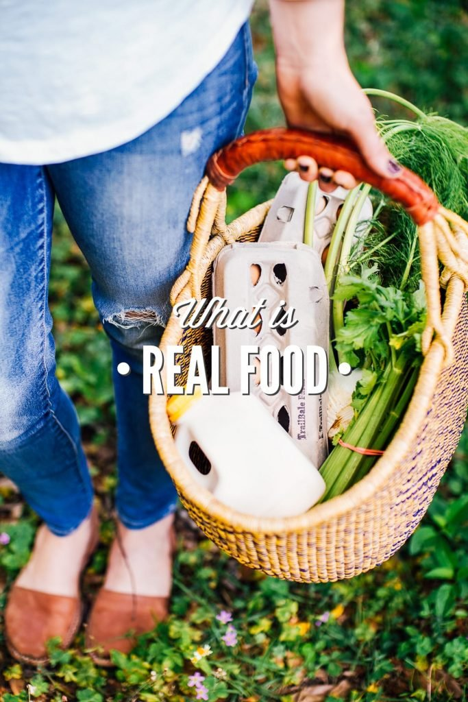 What is Real Food? A complete guide to real food