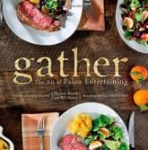 Gather-the-Art-of-Paleo-Entertaining