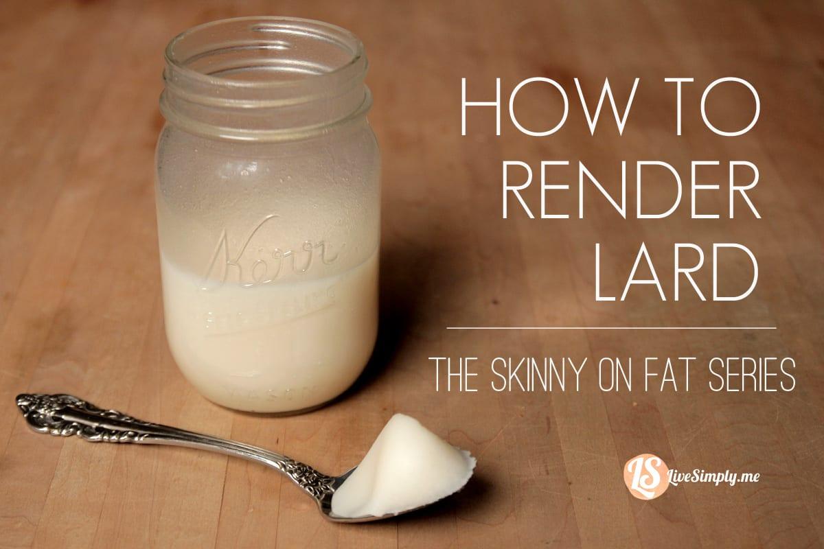 how-to-render-lard