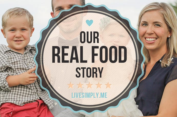 Our Real Food Journey