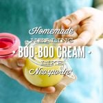 Homemade Healing Boo Boo Cream: Like Neosporin