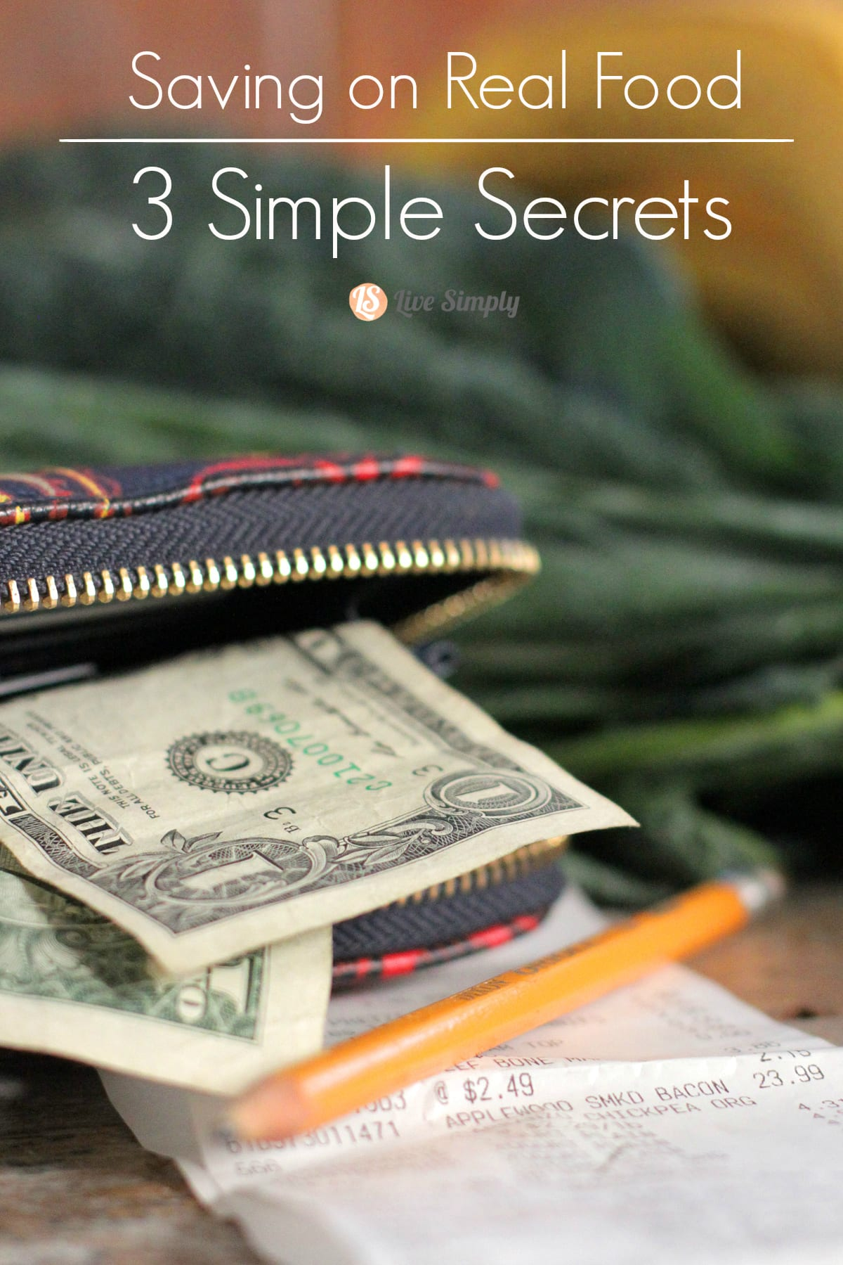 Saving on Real Food: 3 Simple Secrets
