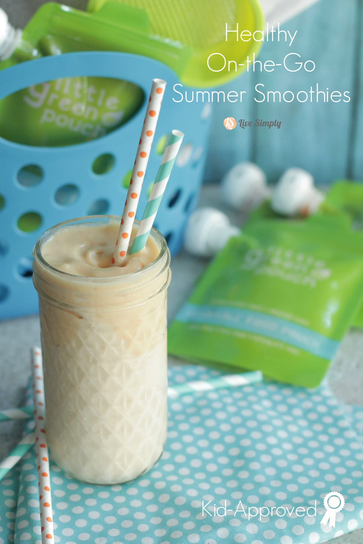 Healthy On The Go Summer Smoothies Live Simply
