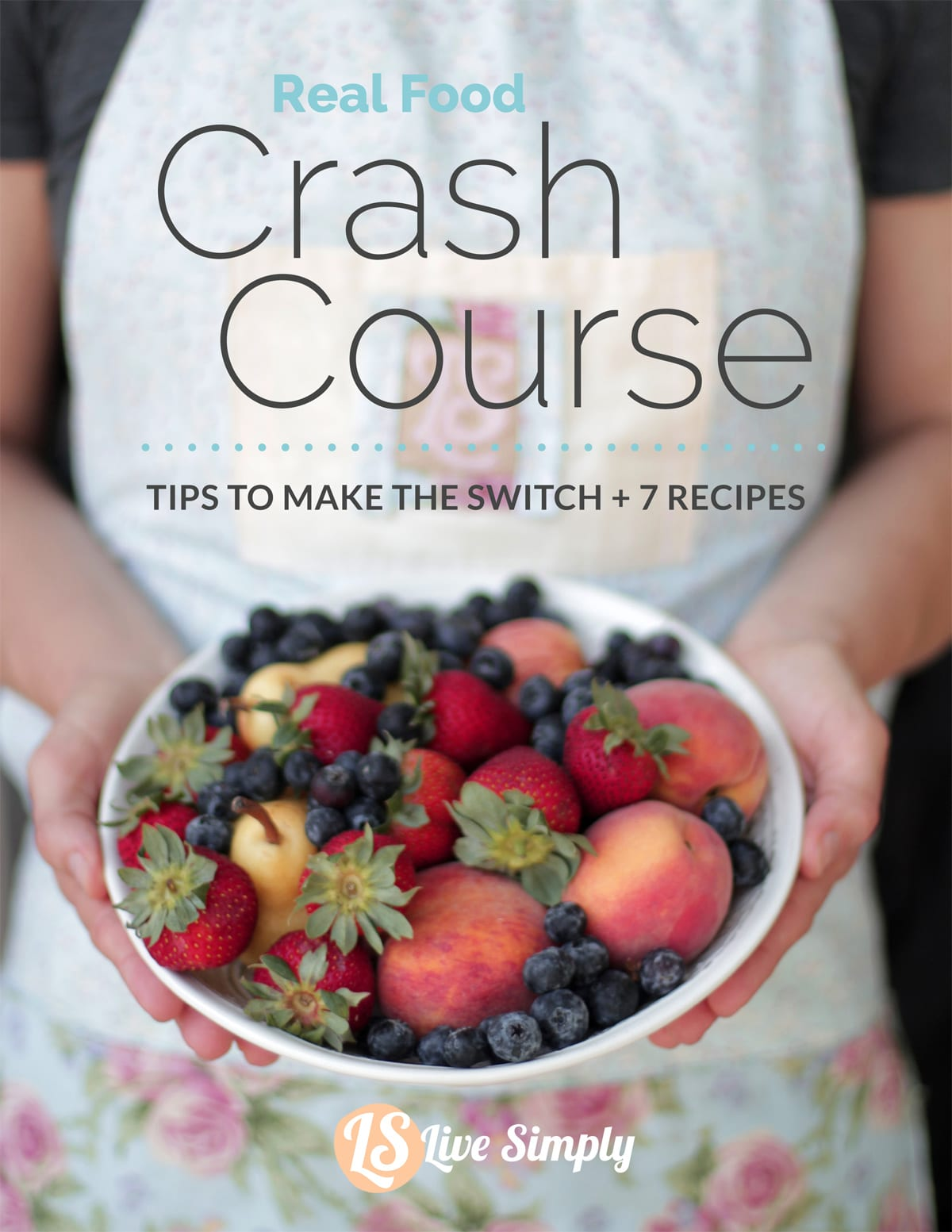 Let's Get Started: Real Food Crash Course