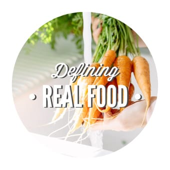 DEFINING REAL FOOD