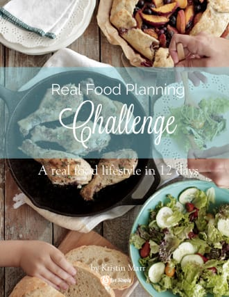 A real food lifestyle in 12 days