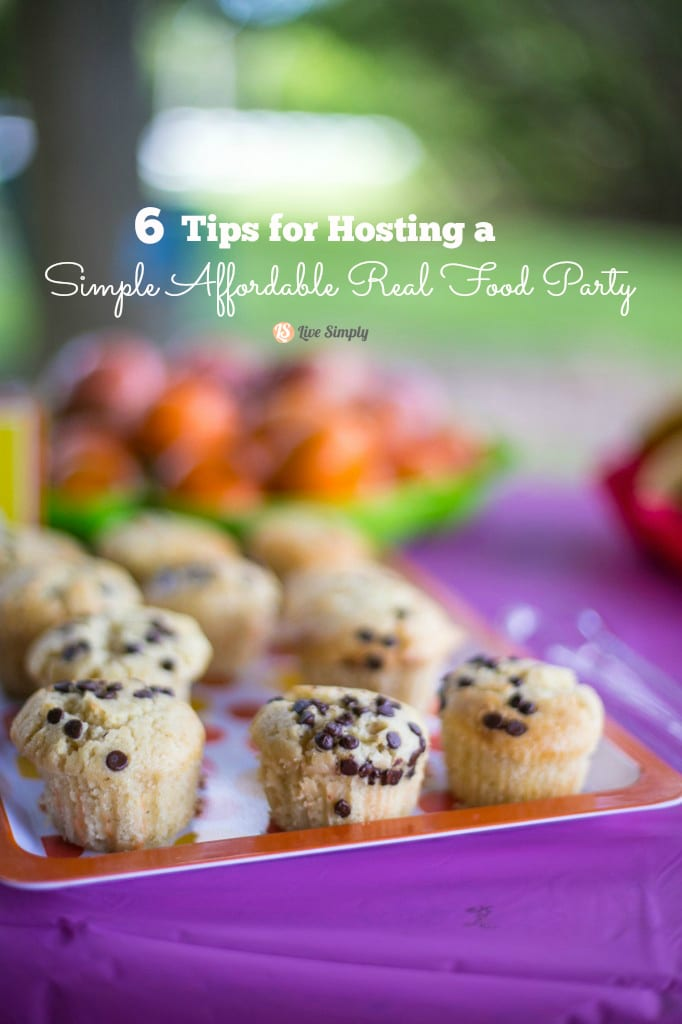 how to host a simple real food birthday party