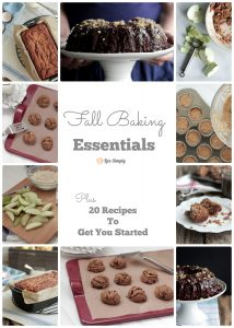 Fall Baking Essentials and 20 Recipes to Get You Started