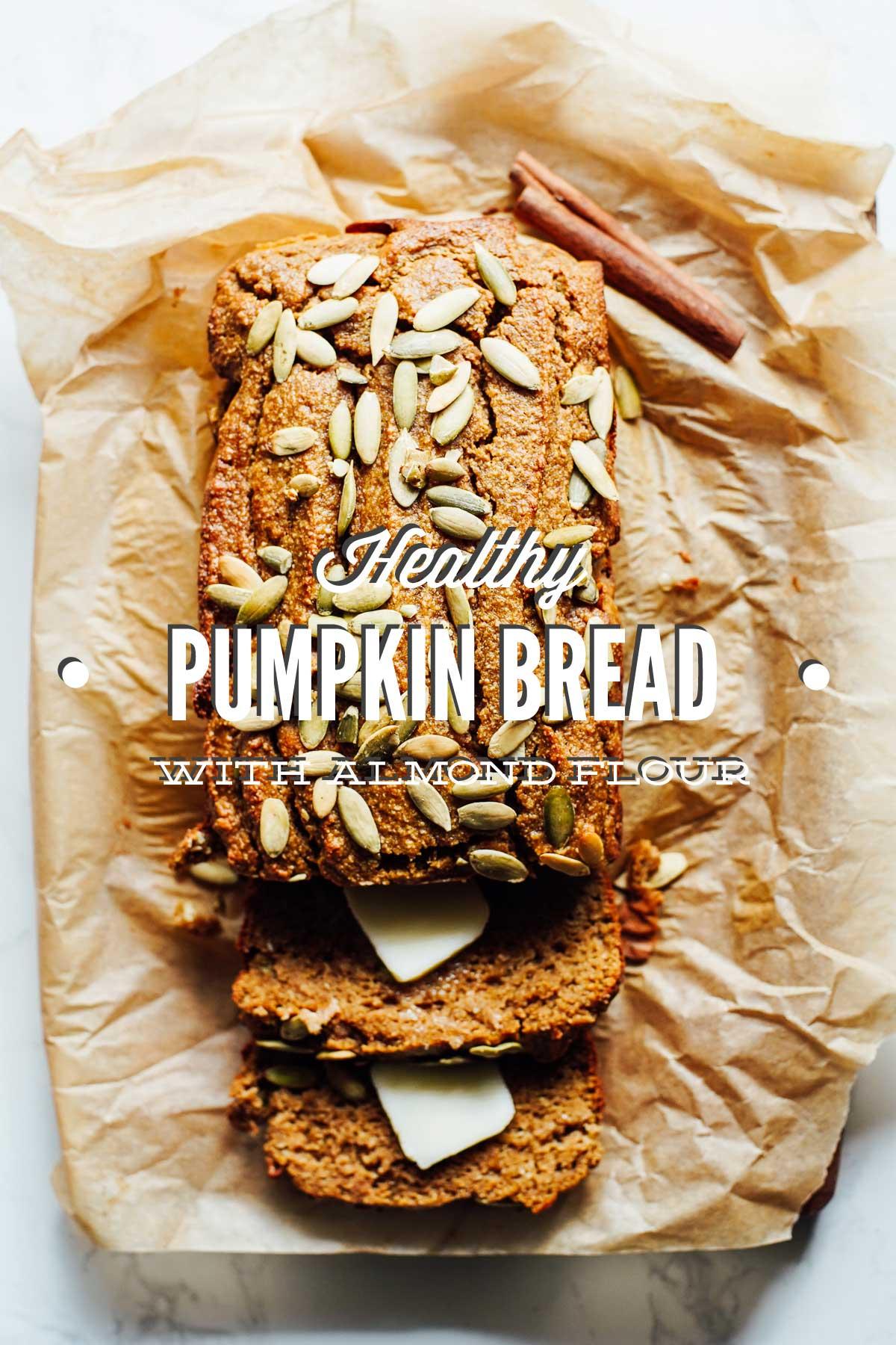 Healthy Almond Flour Pumpkin Bread