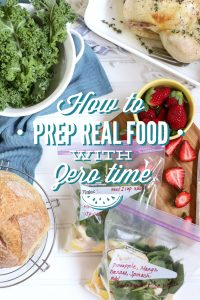 How to Prep Real Food in Zero Time