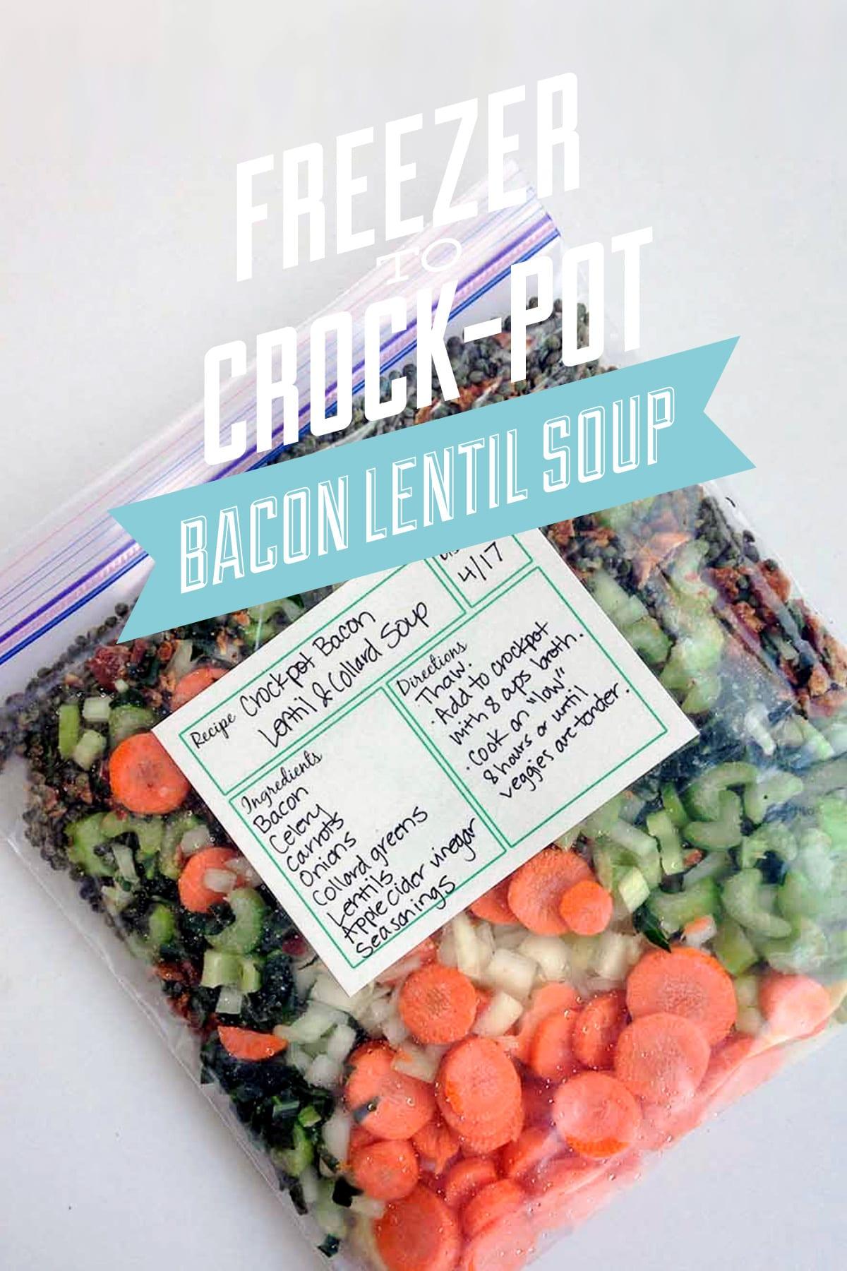 freezer to crock pot bacon lentil soup live simply