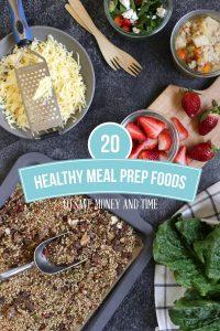 20 Healthy meal Prep Foods