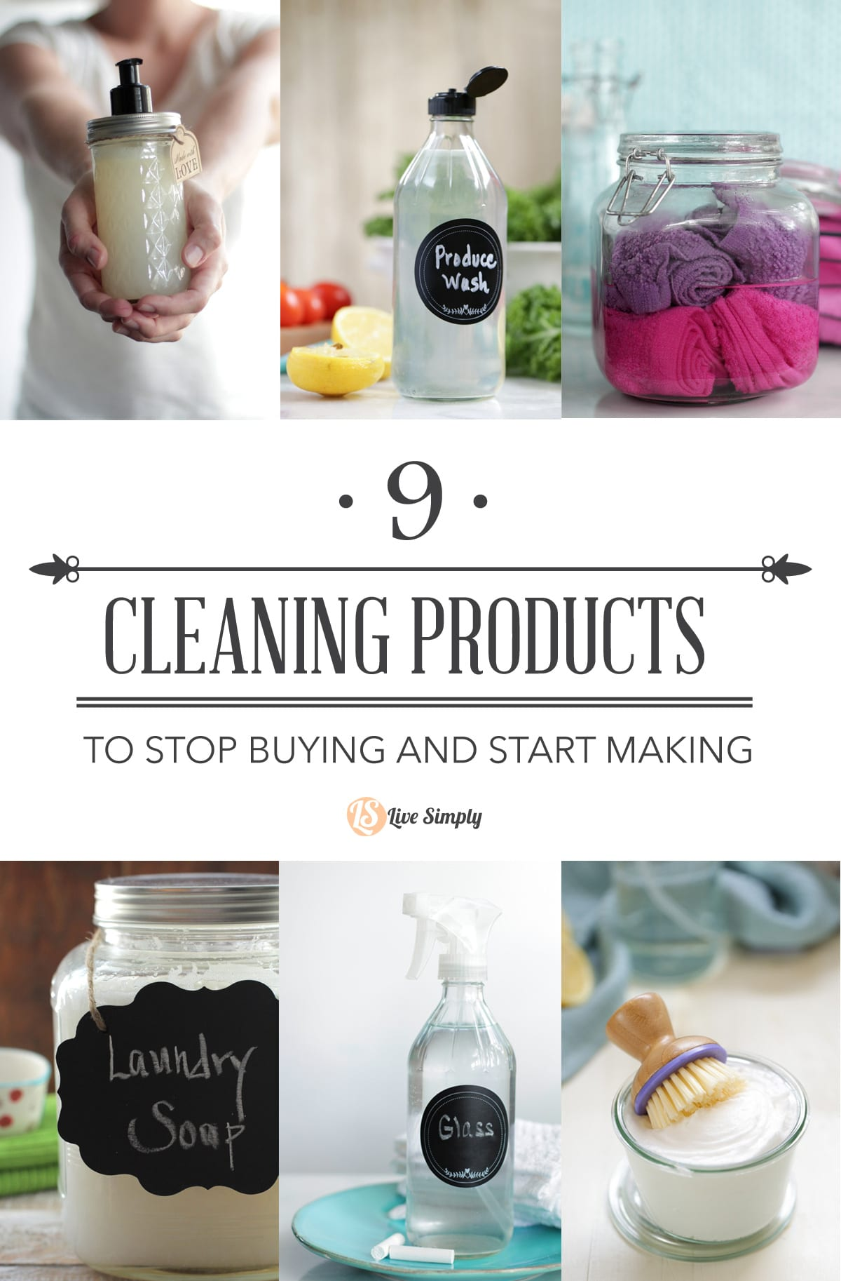 9 Cleaning Products to Stop Buying and Start Making - Live Simply