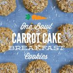 One Bowl Carrot Cake Breakfast Cookies
