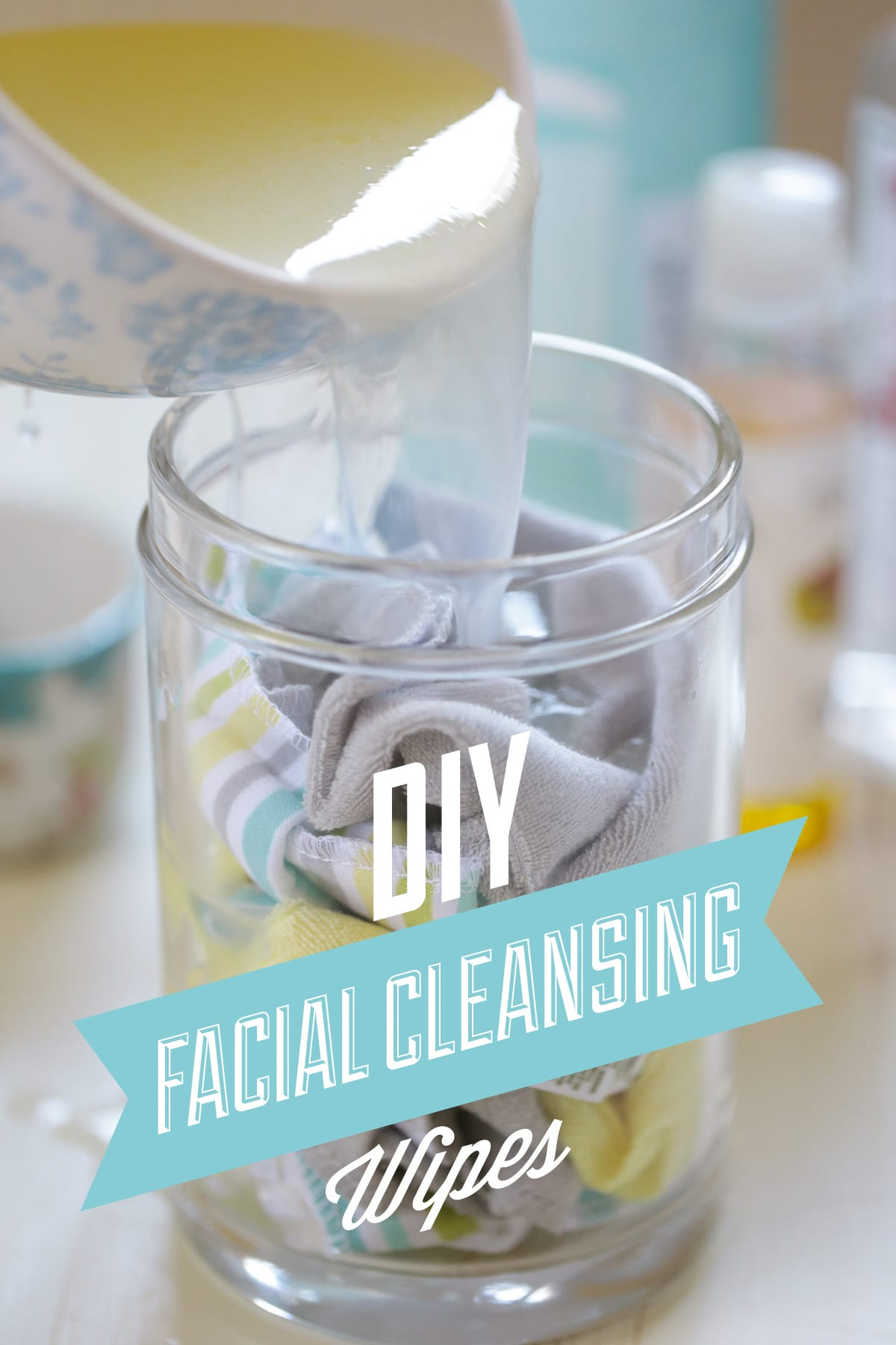 Diy Facial Cleansing Wipes: The Simple Way To Clean Your Face And Remove  Make