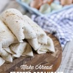 Make Ahead Freezer Breakfast Burritos: super easy real food ingredients!