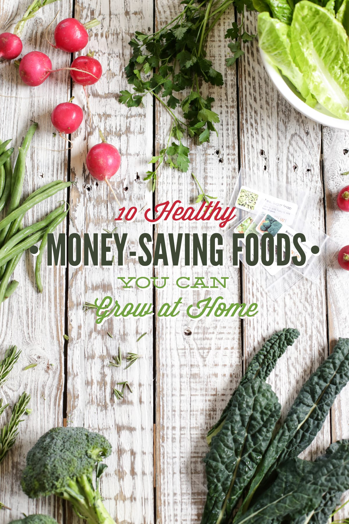 10 healthy money saving foods you can grow at home live simply - Money saving tips in gardening ...