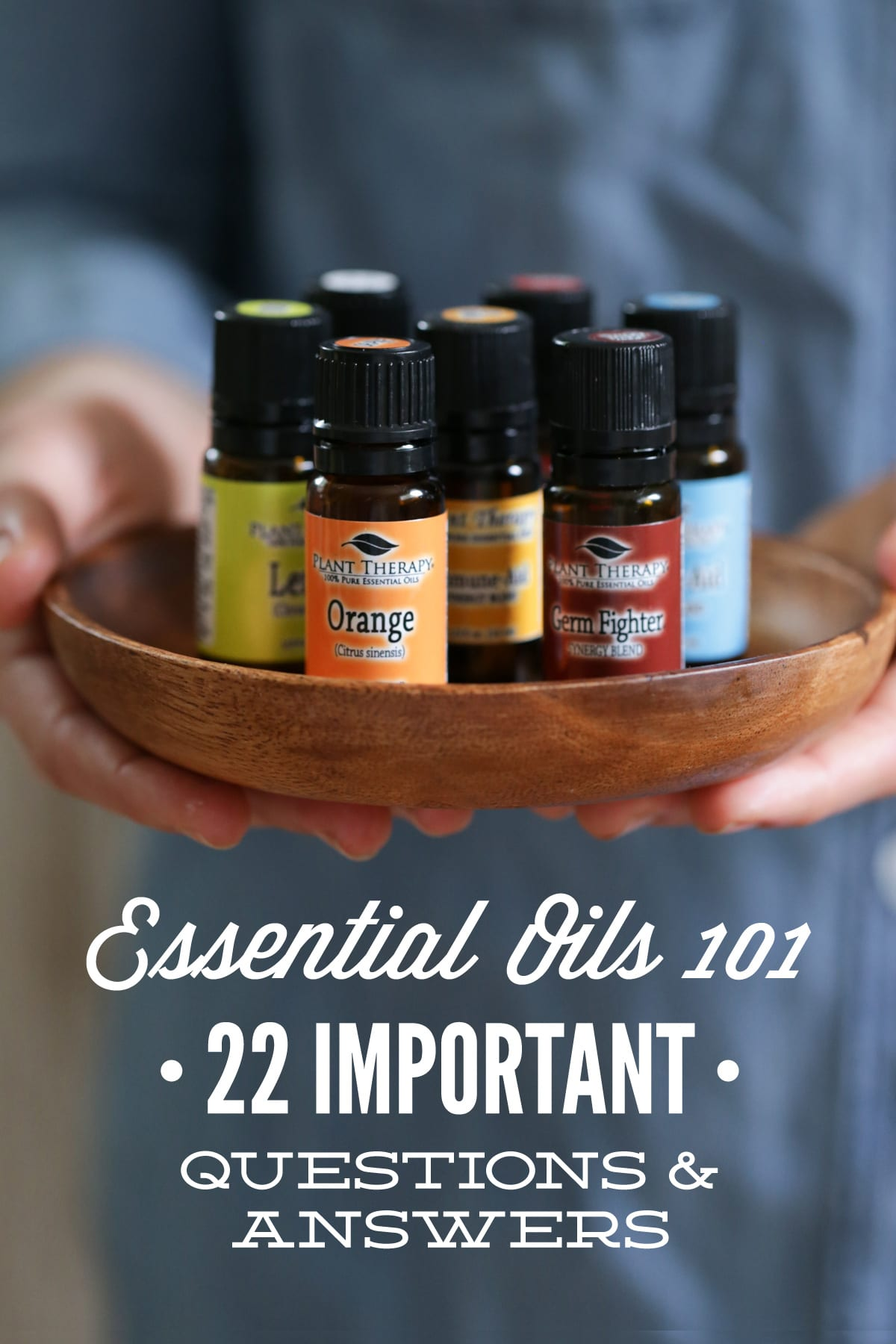 Essential Oils 101: 22 Important Questions and Answers ...