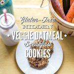 Gluten-Free Hidden Veggie Oatmeal Cookies