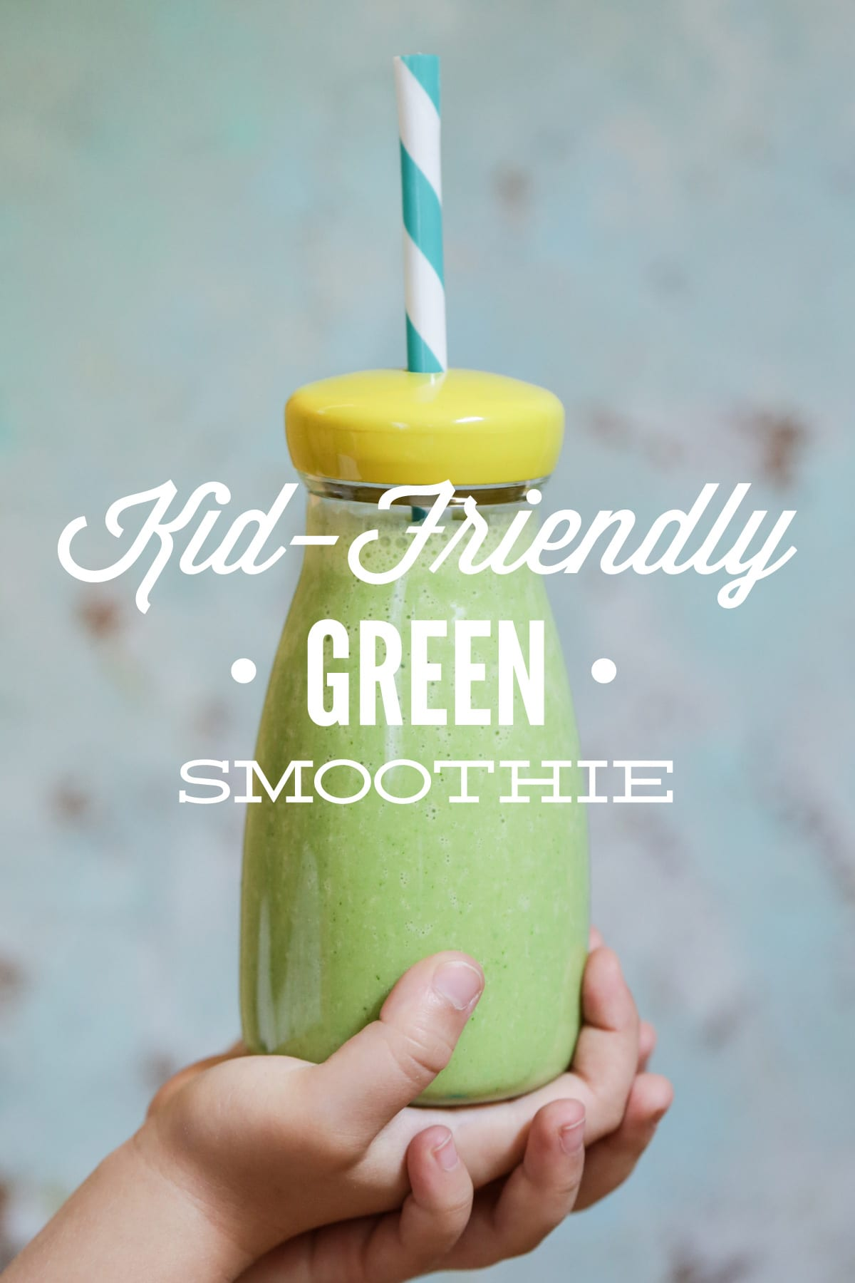 Kid-Friendly Green Smoothie (AKA: The Hulkbuster) - Live Simply