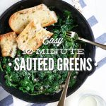 Easy sautéed greens: A healthy 10 minute dish