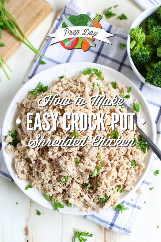 How to make super easy crock-pot shredded chicken using a whole chicken! Save money and time every week with this simple prep day method. Plus, ideas for using shredded chicken for quick, healthy meals!