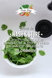 How to wash and store leafy greens in advance