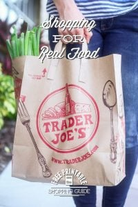 Shopping for real food at Trader Joe's