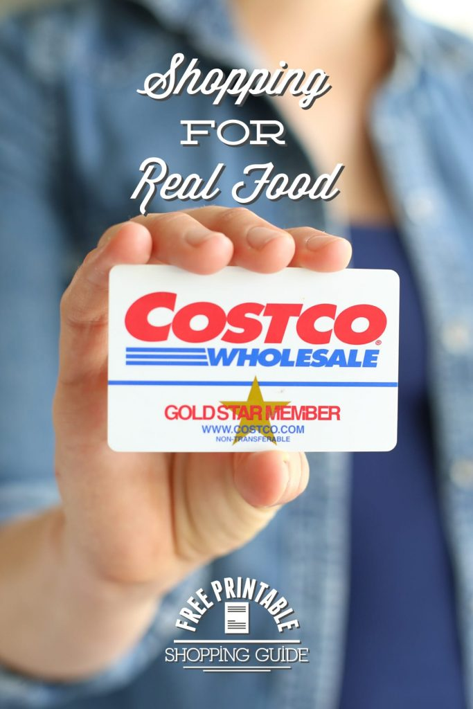 Shopping for real food at Costco! This list is awesome! Includes pictures and a printable shopping guide. Find healthy, low-cost real food options at Costco.