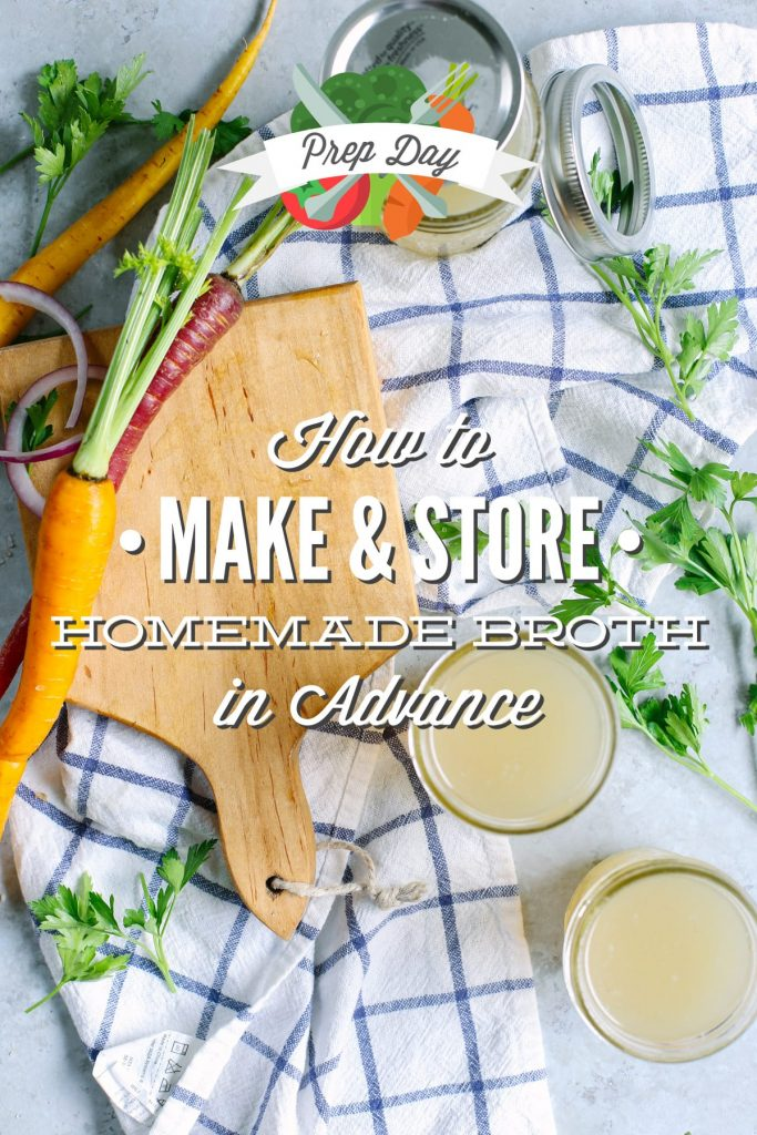 Prep Day: How to Make and Store Homemade Broth in Advance. Homemade broth is a miracle liquid and should definitely be a part of everyone's prep week!