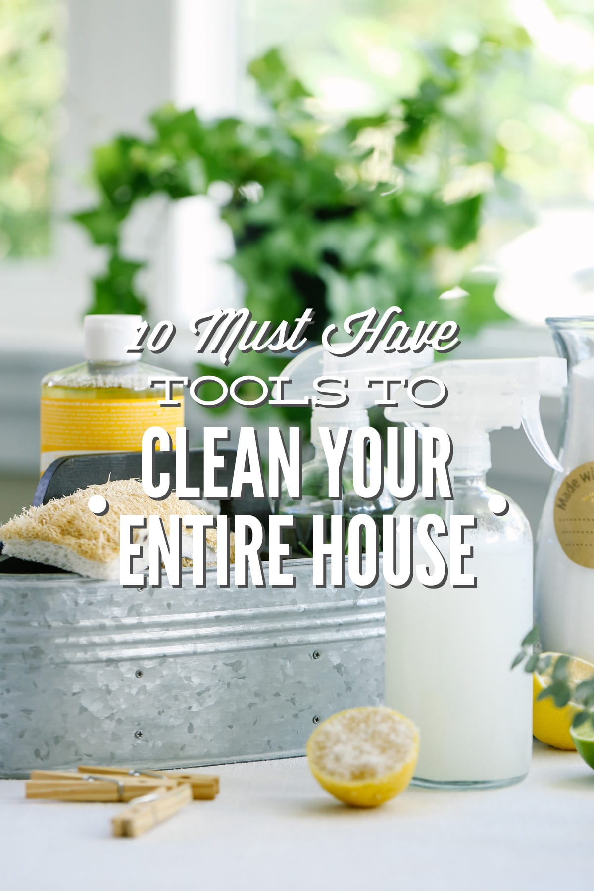 10 must have tools to clean your entire house naturally live simply dailygadgetfo Choice Image