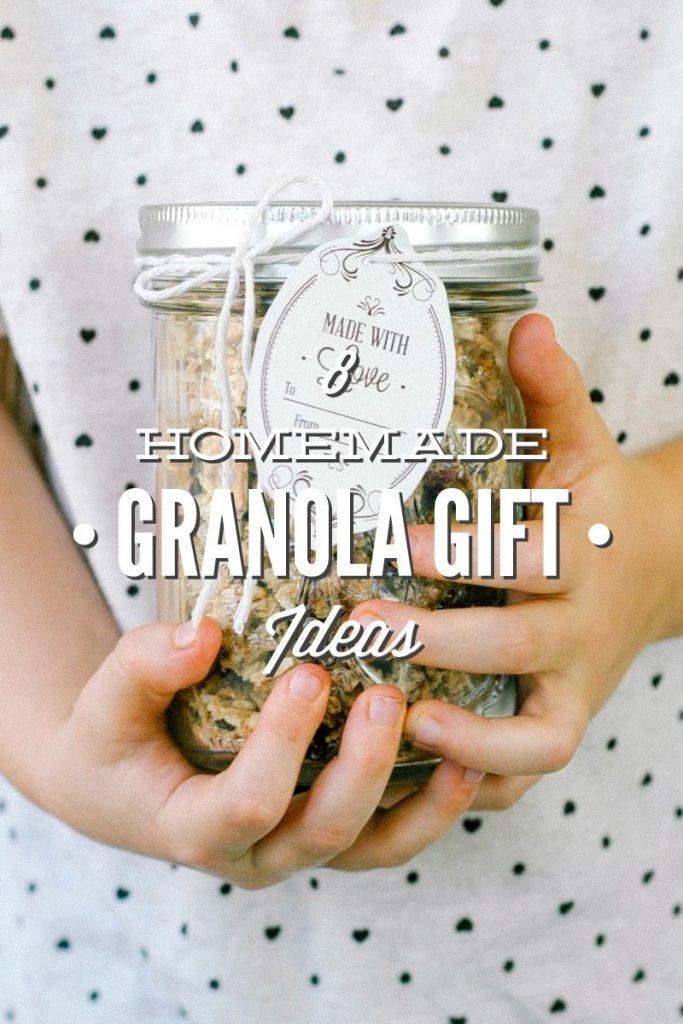 Homemade Granola Gift Ideas - DIY Christmas Gift Ideas
