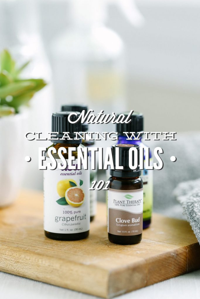 Natural Cleaning with Essential Oils 101