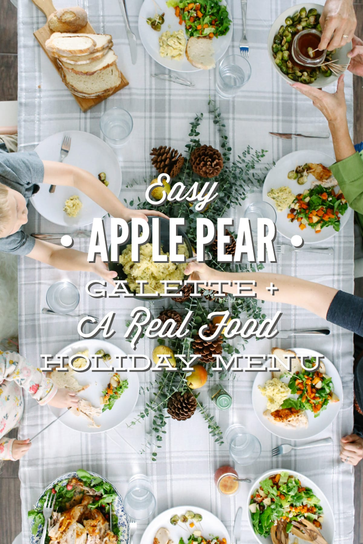 Easy apple pear galette a real food holiday menu live simply forumfinder Choice Image