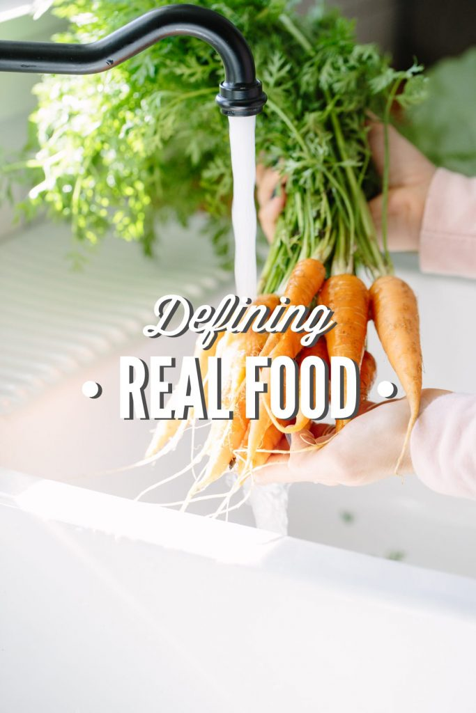 Defining Real Food: What does real food really look like? Find out how I define real food and how our family made the switch!