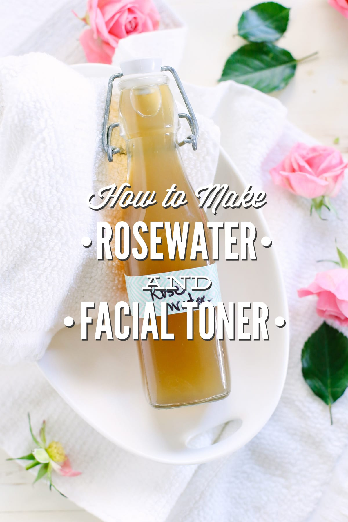 How to make rosewater and rosewater facial toner live simply solutioingenieria Image collections