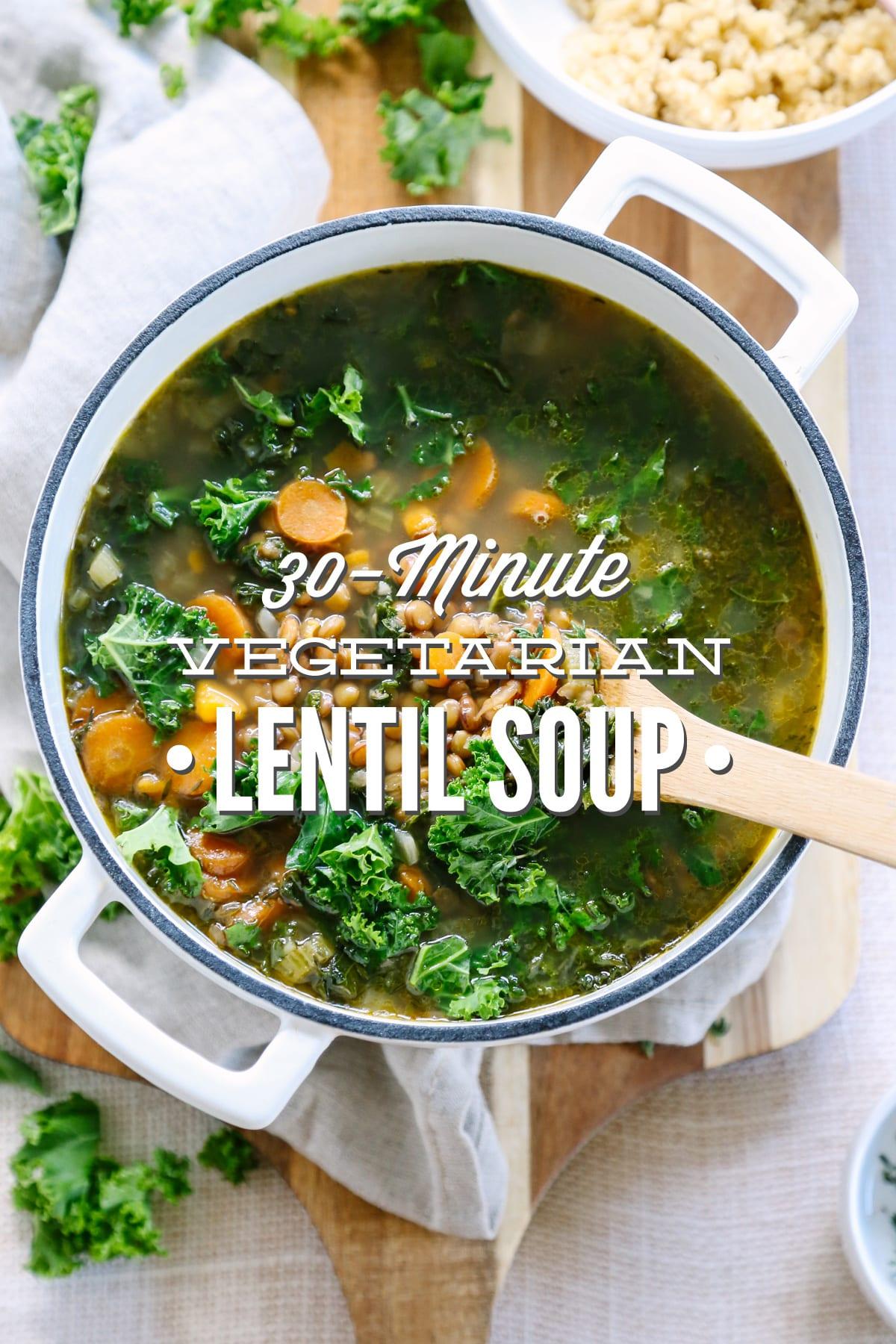 30-Minute Vegetarian Lentil Soup