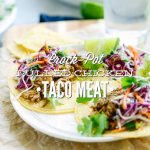 Crock-Pot Pulled Chicken Taco Meat