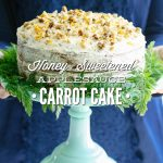 Honey-Sweetened Applesauce Carrot Cake