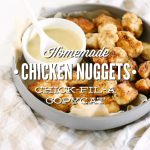 Homemade Chicken Nuggets Chick-Fil-A Copycat