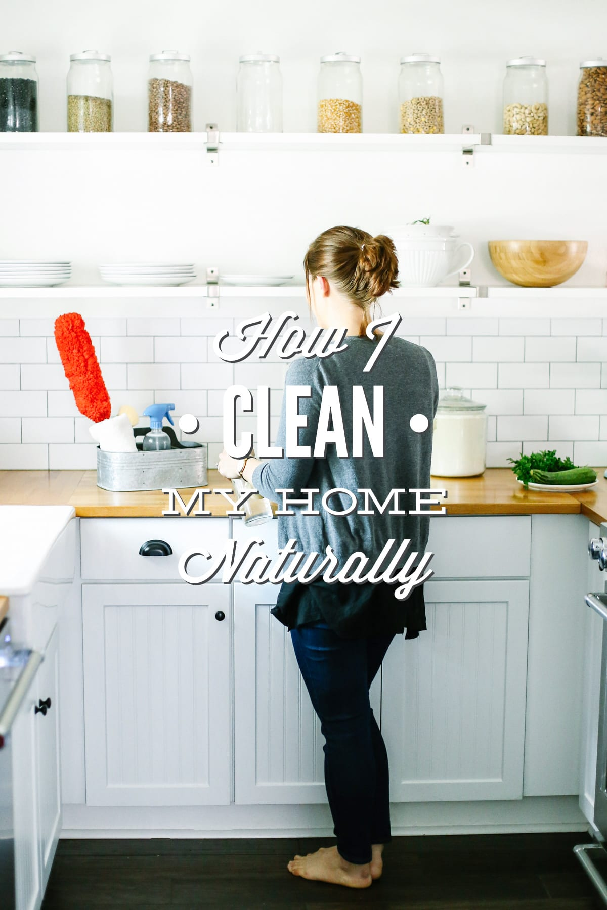 how i clean my home naturally a cleaning tour live simply