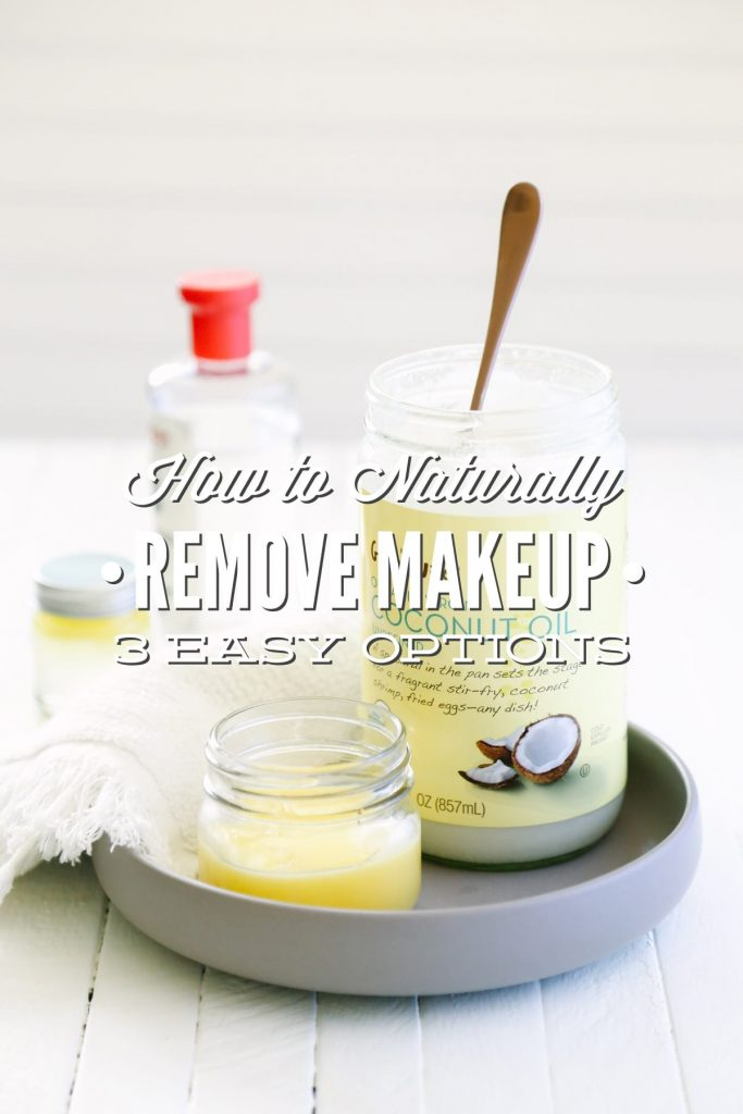 You can't go wrong with any of these 3 options to naturally remove your makeup. Skip the high priced products with bad ingredients and make your own makeup remover!