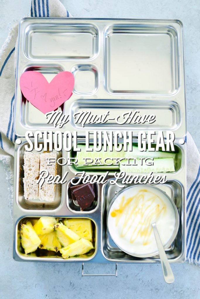 My Must-Have School Lunch Gear for Packing Real Food Lunches