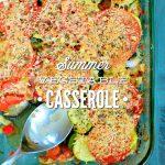 Summer Vegetable Casserole