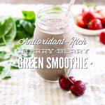 Antioxidant-Rich Cherry-Berry Green Smoothie