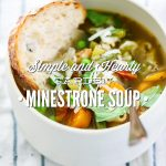Simple and Hearty Garden Minestrone Soup