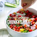 10-Minute Homemade Chunky Salsa