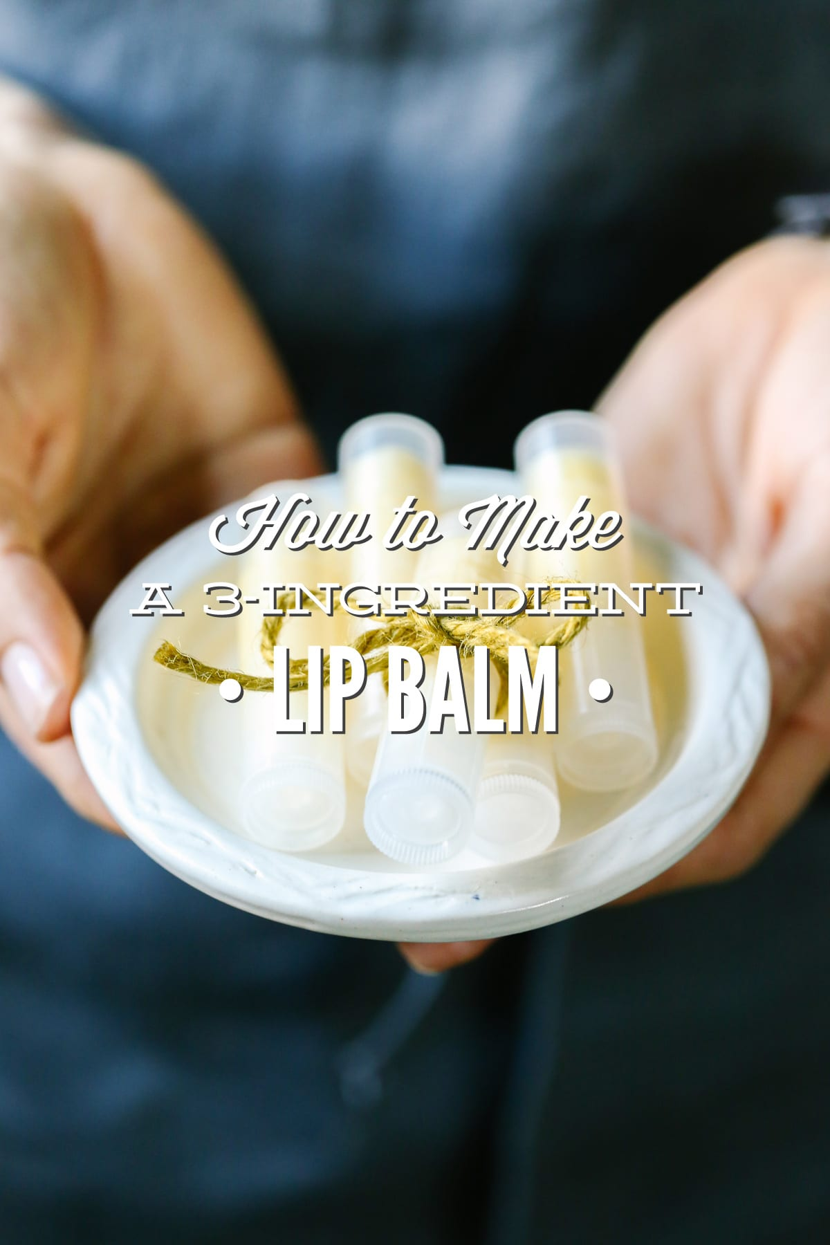 How to Make a Simple 3-Ingredient Lip Balm