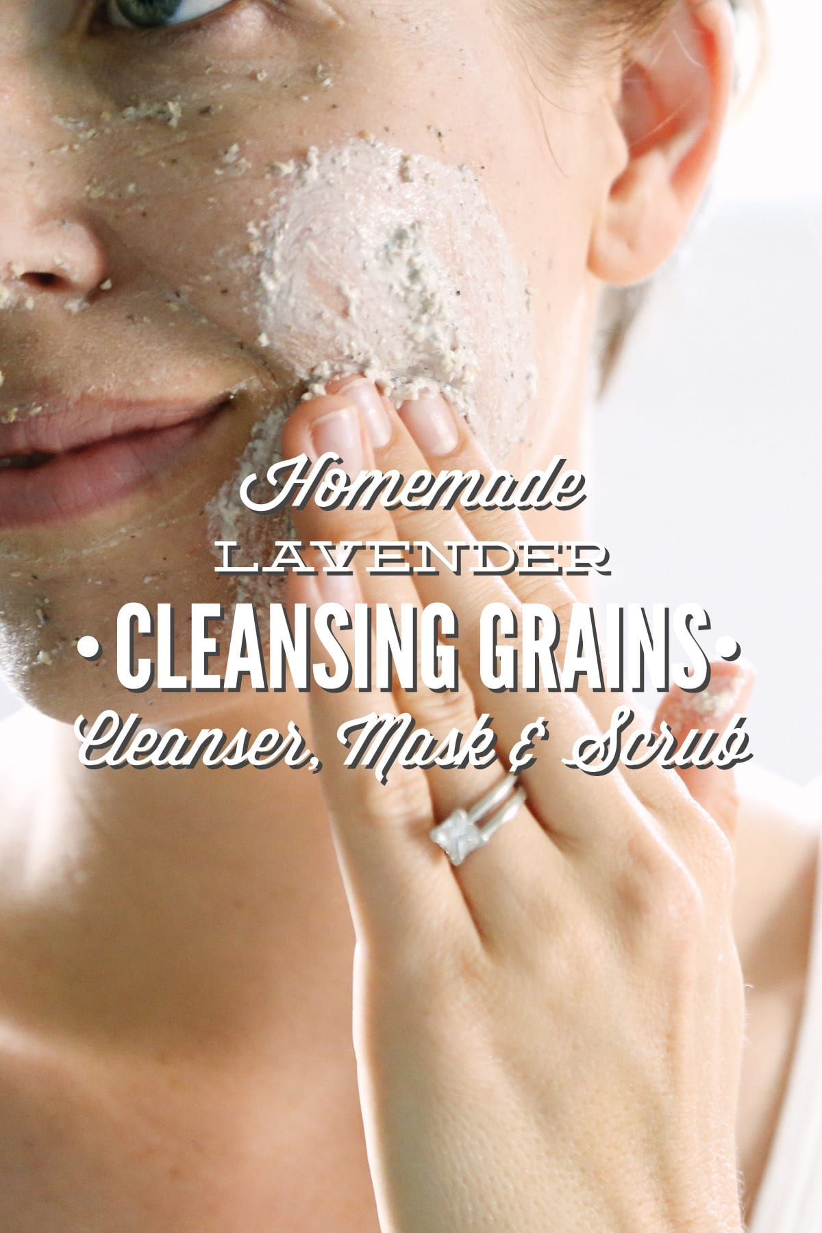 Homemade Lavender Cleansing Grains: Facial Cleanser, Mask, and Scrub