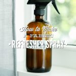 How to Make a Fabric Refresher Spray